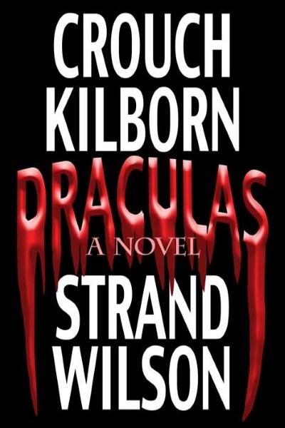 Draculas by Crouch, Kilborn, Strand, & Wilson
