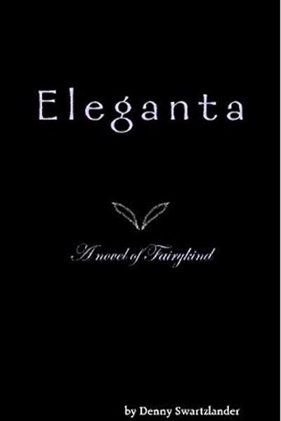 Eleganta by Denny Swartzlander