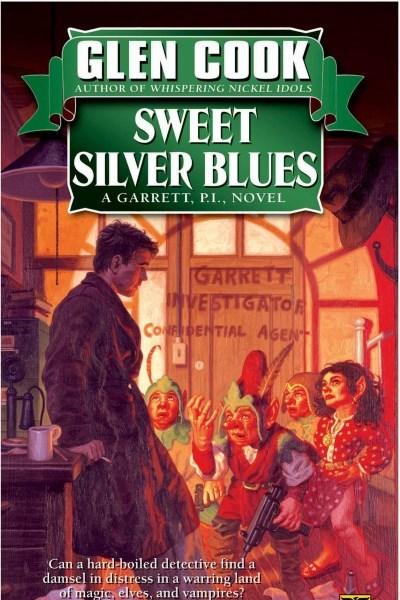 Sweet Silver Blues by Glen Cook