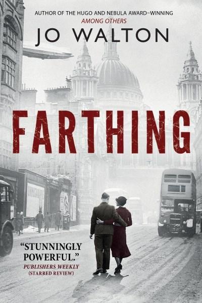 Farthing by Jo Walton