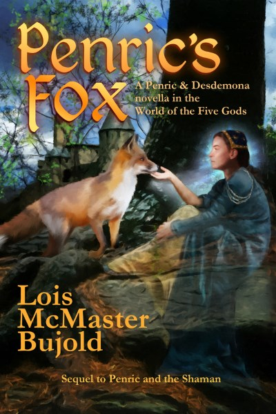 Penric's Fox by Lois McMaster Bujold