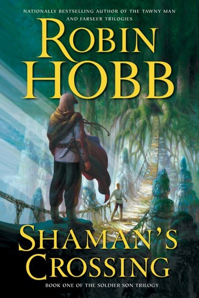 Shaman's Crossing by Robin Hobb
