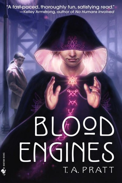 Blood Engines by Tim Pratt